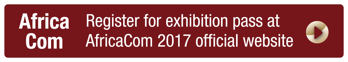 Register for your free exhibition pass at AfricaCom official website