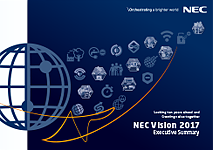 NEC Vision 2017 Executive Summary :Looking ten years ahead and Creating value together