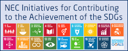 NEC Initiatives for Contributing to the Achievement of the SDGs