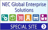 NEC Global Enterprise Solutions SPECIAL SITE